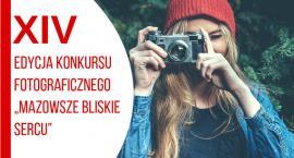 """""""MAZOWSZE BLISKIE SERCU"""" – KONKURS DLA AMATORÓW FOTOGRAFII!"""