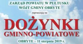 Dozynki gminno - powiatowe w Obrytem - ZAPROSZENIE