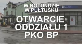 Otwarcie oddziału PKO BP