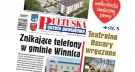 W dzisiejszym, 45 numerze Pułtuskiej Gazety Powiatowej