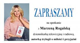 Zaproszenie na spotkanie z Marzeną Rogalską