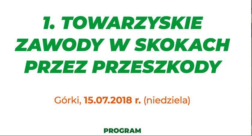 W Powiecie, Pierwsze towarzyskie Zawody Skokach przez Przeszkody Górkach - zdjęcie, fotografia