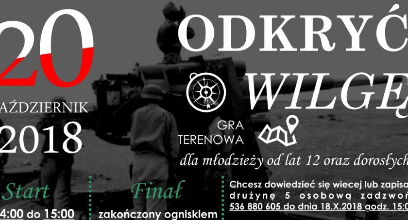 """W Powiecie, terenowa """"Odkryć Wilgę"""" zgłoś drużynę - zdjęcie, fotografia"""