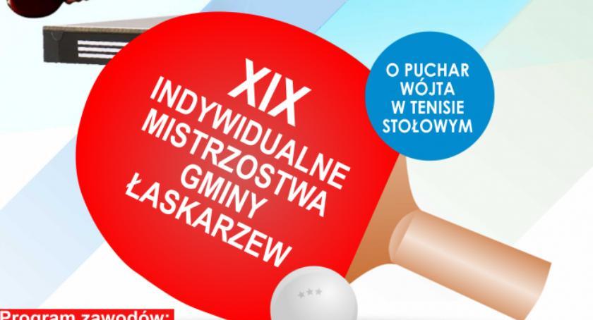 W Powiecie, Mistrzostwa Gminy Łaskarzew Tenisie Stołowym - zdjęcie, fotografia