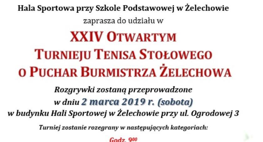W Powiecie, Otwarty Turniej Tenisa Stołowego Puchar Burmistrza Żelechowa - zdjęcie, fotografia