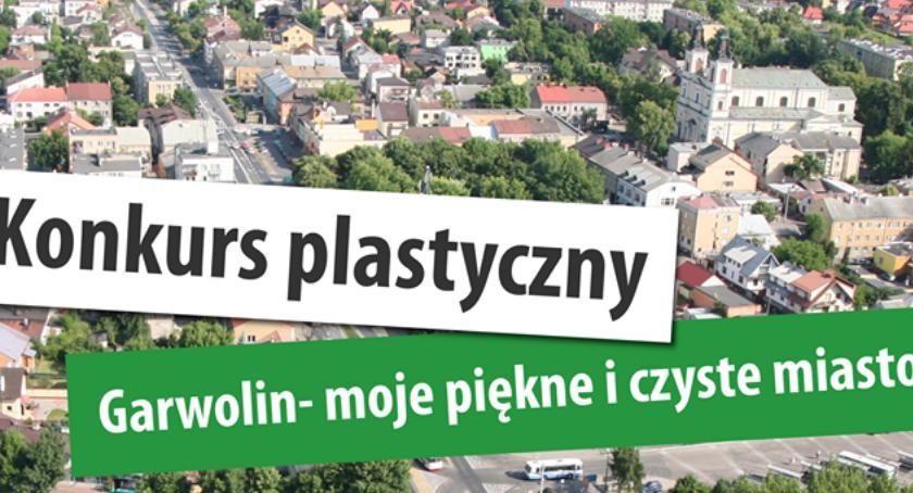 """Konkurs plastyczny """"Garwolin - moje piękne i czyste miasto"""""""