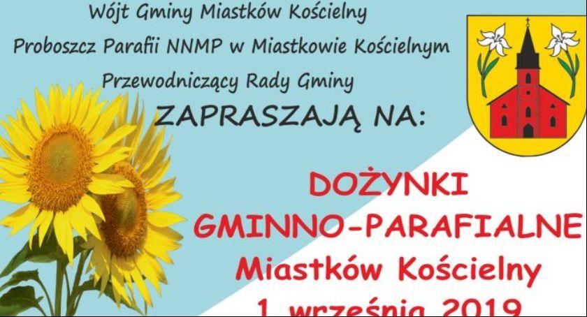 W Powiecie, Dożynki gminno parafialne Miastkowie Kościelnym Program obchodów - zdjęcie, fotografia