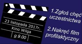 Nakręć film profilaktyczny i wygraj nagrody!