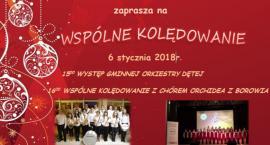 Koncert kolęd i pastorałek w Borowiu