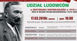 Udział Ludowców w odzyskaniu niepodległości – sesja popularno-naukowa w Garwolinie