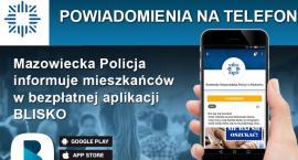Pobierz aplikację BLISKO i bądź na bieżąco z informacjami z Mazowsza