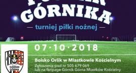 """Turniej piłki nożnej o """"Puchar Górnika"""""""
