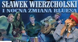 Koncert – Na scenie Sławek Wierzcholski i Nocna Zmiana Bluesa