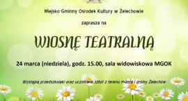 Teatralna Wiosna w Żelechowie