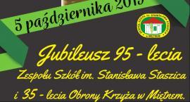 Jubileusz 95-lecia ZS im. Staszica i 35. rocznica Obrony Krzyża w Miętnem