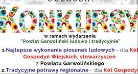 Powiat Garwoliński ludowo i tradycyjnie - zaproszenie do udziału w konkursie