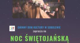 Noc świętojańska z GDK w Sobolewie
