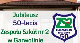 50-lecie Zespołu Szkół nr 2 w Garwolinie – W listopadzie Zjazd Absolwentów