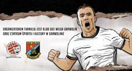 Będą walczyć o puchar prezesa Wilgi Garwolin – Przyjdź kibicować!