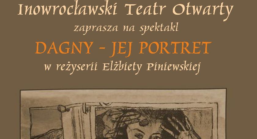 """Teatr, wystawi """"Dagny portret"""" - zdjęcie, fotografia"""
