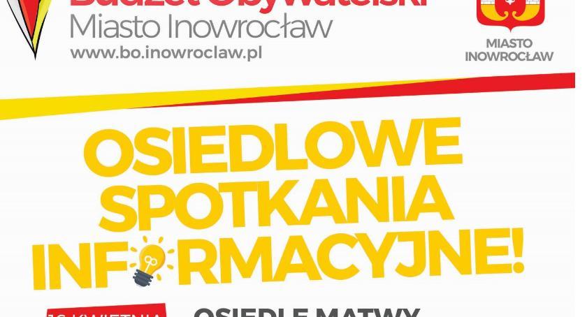 Samorząd, pomysł Inowrocław Spotkajmy Twoim osiedlu! - zdjęcie, fotografia