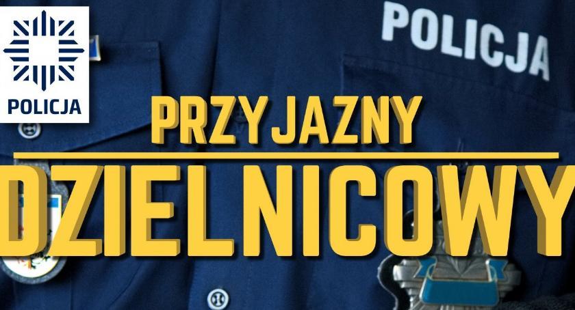 """Komunikaty Policja, tylko miesiąc zakończenia edycji konkursu """"Przyjazny Dzielnicowy"""" - zdjęcie, fotografia"""