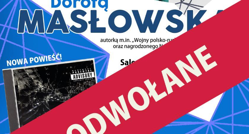 Książki, Spotkanie Dorotą Masłowską ODWOŁANE!!! - zdjęcie, fotografia