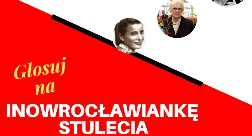 Historia, Wybieramy INOWROCŁAWIANKĘ STULECIA - zdjęcie, fotografia