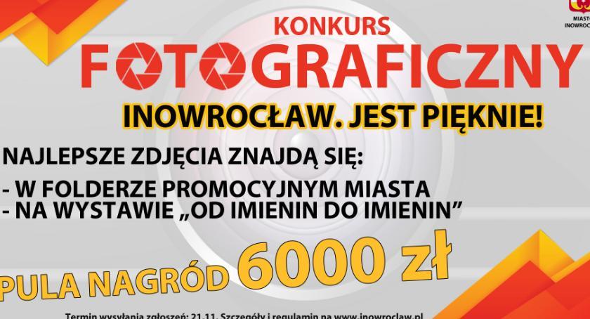 Samorząd, Konkurs fotograficzny Inowrocław pięknie! - zdjęcie, fotografia