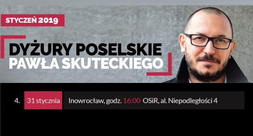 Komunikaty, Dyżur posła Pawła Skuteckiego - zdjęcie, fotografia
