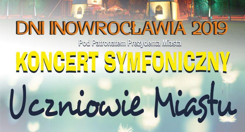 Koncert symfoniczny - Uczniowie Miastu
