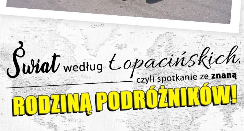 Podróżowanie według Łopacińskich