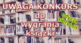 Końcówka wakacji, książki do wygrania!