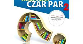 Czy wiesz co czyta Twój Bibliotekarz? - druga edycja konkursu