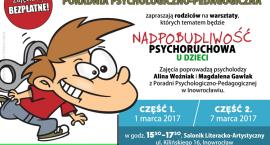 Nadpobudliwość psychoruchowa u dzieci (warsztaty)