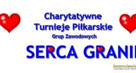 Wkrótce turniej Serca granie 2017