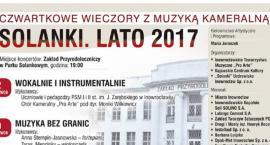 """Czwartkowe Wieczory z Muzyką Kameralną. Solanki. Lato 2018"""""""