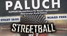 Mistrzostwa STREETBALL i koncert PALUCHA