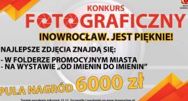 Konkurs fotograficzny - Inowrocław. Jest pięknie!