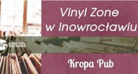 Vinyl Zone w Inowrocławiu w KROPA PUB!