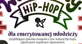 Hip-hop dla emerytowanej młodzieży
