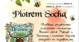 """O """"Drzewach"""" i """"Pszczołach"""" z Piotrem Sochą!"""
