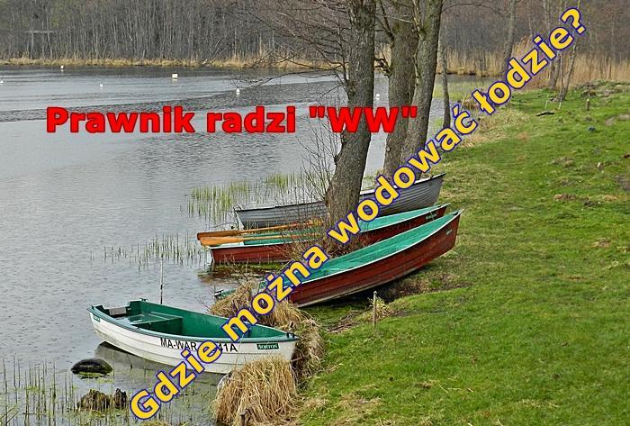 Prawnik radzi, Gdzie można wodować łodzie - zdjęcie, fotografia
