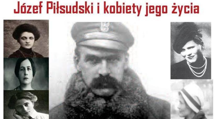 zapowiedzi, Piłsudski Kobiety życia - zdjęcie, fotografia