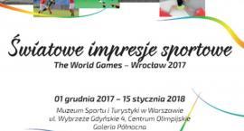 Światowe Impresje Sportowe. The World Games-Wrocław 2017