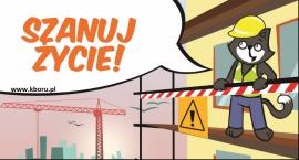 Szanuj Życie. Wypadki na budowach.