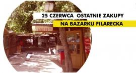 Bazarek przy ul. Filareckiej przestaje istnieć.