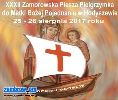religia, Zapraszamy udziału pieszej pielgrzymce Hodyszewa - zdjęcie, fotografia