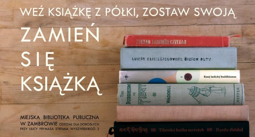 książki publikacje, Zamień książką! - zdjęcie, fotografia