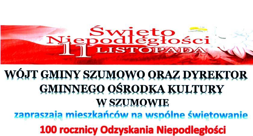 uroczystości obchody, Zaproszenie szumowskie obchody rocznicy odzyskania niepodległości - zdjęcie, fotografia
